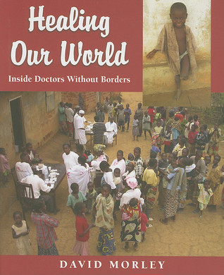 Healing Our World by David Morely