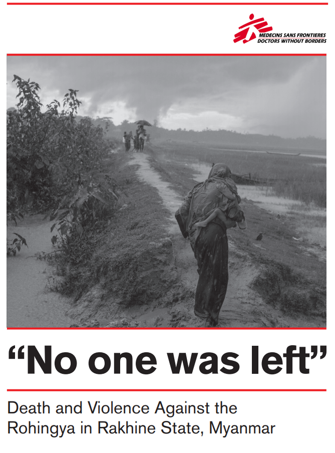 """No one was left"" Death and Violence Against the Rohingya in Rakhine State, Myanmar"