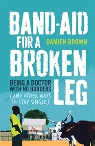 Band Aid for a Broken Leg by Damien Brown