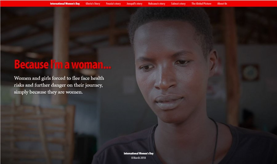 Because I am a woman... women and girls forced to flee face health risks and further danger on their journey, simply because they are women.